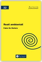 Reati Ambientali - Avv. Fabio De Matteis